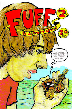 Fuff No. 2 by Jeffrey Lewis.