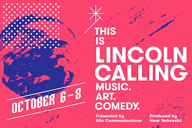 Lincoln Calling Oct. 6-8