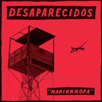 """Marikkkopa"" b/w ""Backsell"" 7-inch, Desaparecidos (2012, self released)"