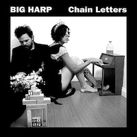 Big Harp, Chain Letters (Saddle Creek, 2013)
