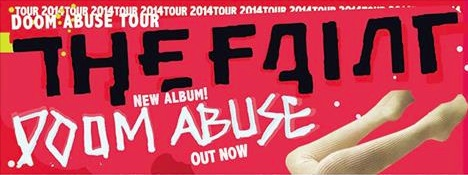 The Faint's Doom Abuse is out now...
