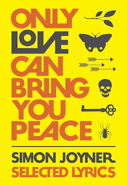 Only Love Can Bring You Peace, Simon Joyner (Magic Helicopter, 2015)