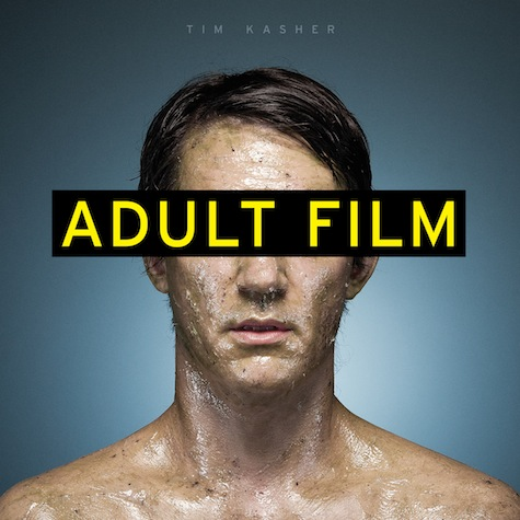 Tim Kasher, Adult Film (Saddle Creek, 2013)