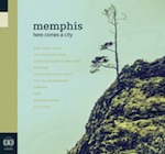 Memphis, Here Comes a City