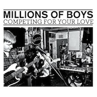 Millions of Boys, Competing for Your Love (Golden Sound, 2012)