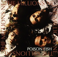 The Millions, Poison Fish (Randy's Alternative Music, 2012(