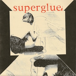 "Superglue, ""Circles"" ""Ball"" b/w ""Violet Secorah"" ""<3<3<3"""