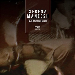 Serena-Maneesh, Serena-Maneesh 2: Abyss in B Minor (4AD Records)