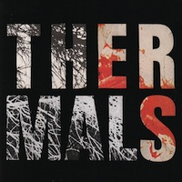 The Thermals, Desperate Ground (Saddle Creek, 2013)