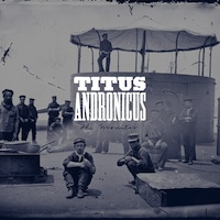 Titus Andronicus, The Monitor (XL Records)