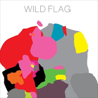 Wild Flag, self titled (Merge, 2011)