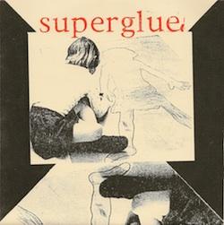 "Superglue, ""Circles"" ""Ball"" b/w ""Violet Secorah"" """